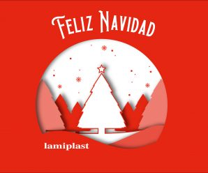 Lamiplast te desea Felices Fiestas